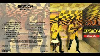 Epsilon - Hear My Cryin' (1972) HQ