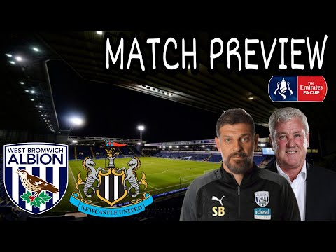 WEST BROM VS NEWCASTLE UNITED | THE  FA CUP 5TH ROUND | MATCH PREVIEW