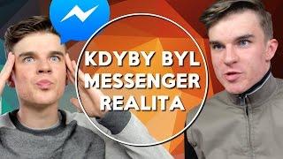 Kdyby byl Messenger realita   KOVY