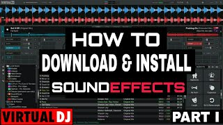 VIRTUAL DJ -  HOW TO DOWNLOAD SOUND EFFECTS AND  DJ DROPS part 1