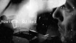 Howie B DJ Set feat. DJ Mykal a.k.a.林哲儀 & YellaTee