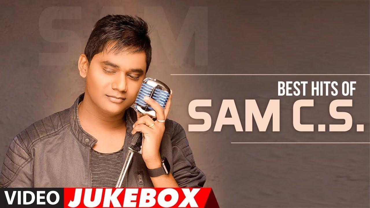 Best Hits Of Sam C.S. Video Jukebox | #HappyBirthdaySamCS | Tamil Hits