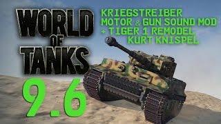 WORLD OF TANKS | Sound Mod & Tiger 1 Skin - Kriegstreiber ★ Update 9.6