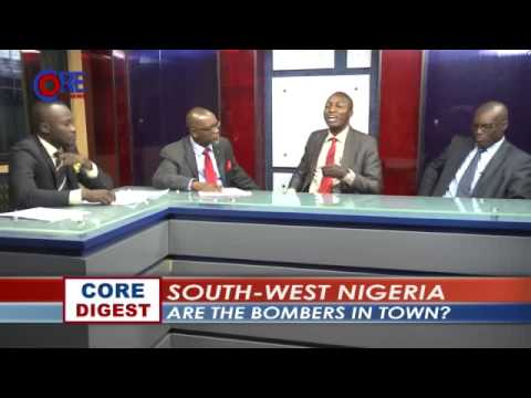 Core Digest, South West Nigeria; Are the Bombers in Town, part 2, 3rd July, 2014