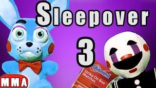 FNAF Plush Episode 83 - The Sleepover 3