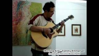 Morning Aire - Tommy Emmanuel - Cover by Nicola Boschetti