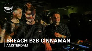 Breach B2B Cinnaman Boiler Room Amsterdam DJ Set