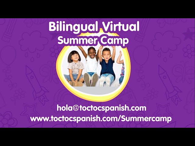 ☀️ ONLINE ☀️ SUMMER CAMP with Toc Toc Spanish (Bilingual)