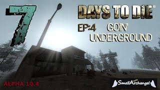 7 Days To Die Ep:4  Goin