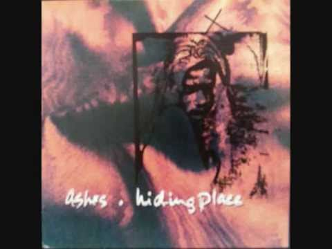 Ashes - Hiding Place