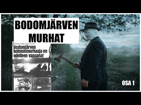 BODOMJÄRVEN MURHAT | MITÄ TODELLA TAPAHTUI?