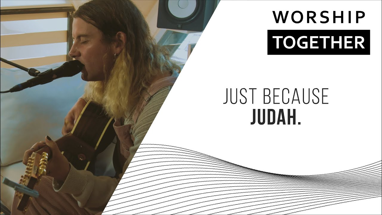 Just Because // JUDAH. // New Song Cafe