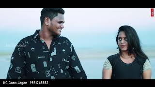 Enaku Maranam Vandha athu kadhal alla full  song / kc Gana jagan new love failure song