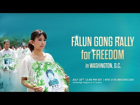 LIVE: Falun Gong Rally for Freedom in Washington D.C.