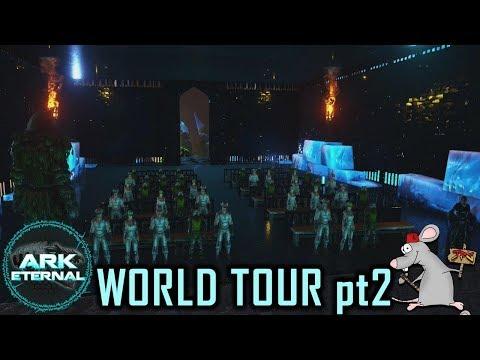 ARK Survival Evolved World Tour Ark Eternal Mod/Castles Keeps Forts W/Bigworm380 pt2