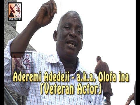 Aderemi Adedeji - A.K.A. Olofa Ina