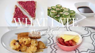What I Ate #VeganJune 20 (Vegan/Plant-based) | JessBeautician