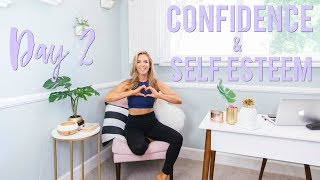 Day 2 - Gain Confidence & Boost Self Esteem   5 Day Motivation Challenge
