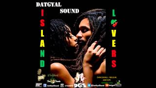 DatGyal Sound - Island Lovers Mixtape - August 2013