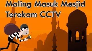 Heboh Maling Masuk Mesjid Terekam CCTV ....