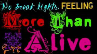 The Ready Set-More Than Alive (Lyrics)