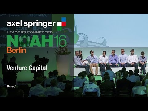 Venture Capital Panel - Axel Springer NOAH16 Berlin