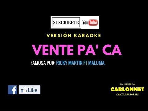 Vente Pa' ca - Ricky Martin feat Maluma (Karaoke)