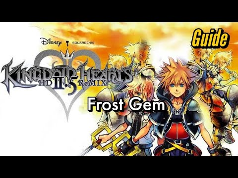 Kingdom Hearts 2.5 Final Mix | How to Get Frost Gem