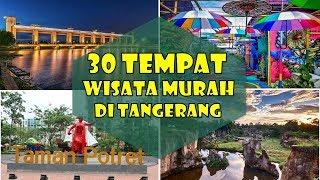 30 Tempat Wisata Murah di Tangerang yg lagi hits dan Instagramable
