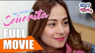 My Spoiled Señorita Full Movie ( 2018 ) Romantic Comedy | Sky and Kid Show