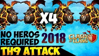 TETRALAVA: TH9 BEST WAR ATTACK STRATEGY 2018 (Updated)   No Heros Required   Clash of Clans