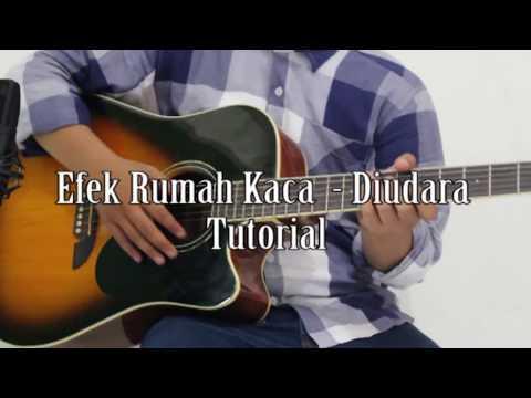 Tutorial chord gitar efek rumah kaca (erk) - Diudara