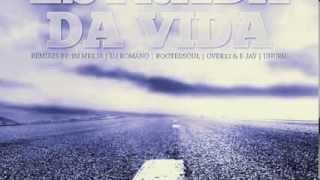 Estrada da vida - Reinaldo Silva feat. Braga Havaiana