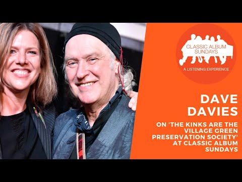 Dave Davies On 'The Kinks Are The Village Green Preservation Society' At Classic Album Sundays