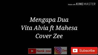 Gambar cover MENGAPA DUA - Vita Alvia ft. Mahesa lirik