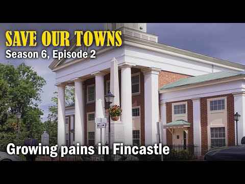 Save Our Towns: Season 6, Episode 2 -- Growing Pains In Fincastle, Virginia