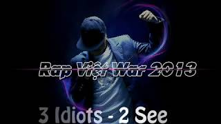 Hôn chiến Rap Việt 2013 cùng đó là Đại chiến 2016