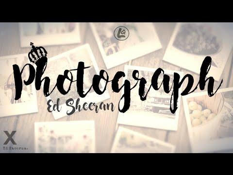 Photograph - Ed Sheeran (LYRICS)