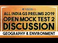 All India GS Prelims 2019 Open Mock Test 2 Discussion | Geography | Environment