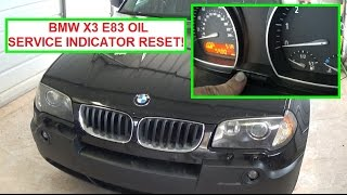 BMW X3 e83 Oil Inspection Service Light Reset.  Oil Inspection Indicator!