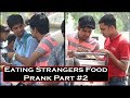 Awkwardly Eating Strangers Food Prank Part #2 - Prank In India 2017 | THF - Ab Mauj Legi Dilli