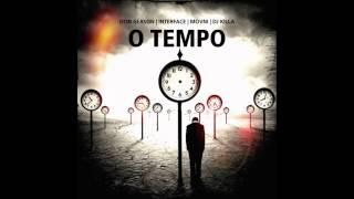 DOM GERSON   INTERFACE   MOVNI   DJ KILLA   O TEMPO