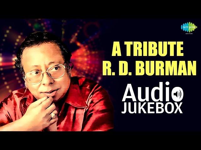 A Tribute To R. D. Burman | Tere Bina Zindagi Se | Audio Jukebox