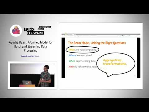 Flink Forward 2016: Kenneth Knowles -  Apache Beam: A Unified Model for...
