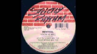 (1995) Revival - I Know He Will [Brothers Of Peace B.O.P. Til