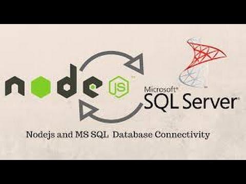NodeJs Connect with Sql Server database using NodeJs