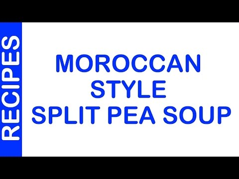 Moroccan Style Split Pea Soup | EASY TO LEARN | ALL RECIPES
