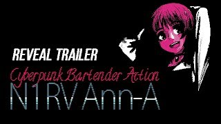 N1RV Ann-A Cyberpunk Bartender Action Reveal Trailer