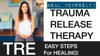 TRE therapy to help heal your CSN, trauma, anxiety, depression, and other illnesses