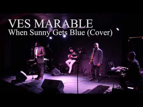 Ves Marable (Saxophonist) - The Days Of Wine And Roses/When Sunny Get's Blue (Jazz Standard)